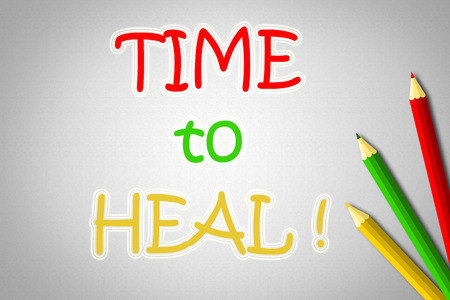 Time To Heal Concept text on background