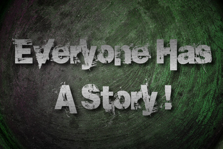Everyone Has A Story Concept text