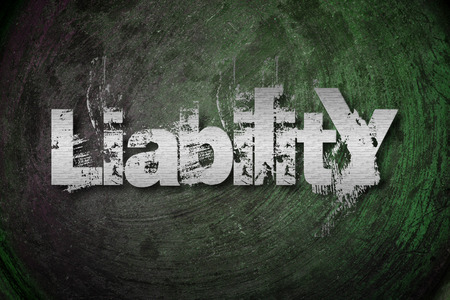 Liability Concept text on background photo