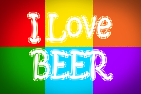 I Love Beer Concept text on background photo