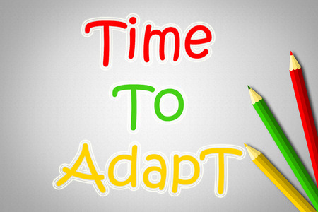 adapt: Time To Adapt Concept text on background