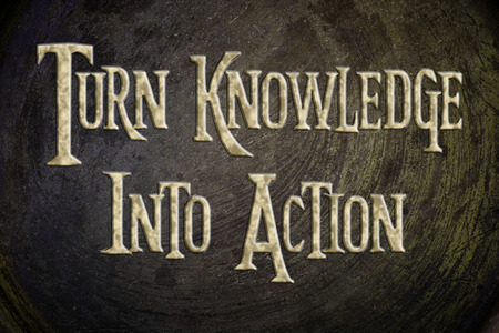 Turn Knowledge Into Action Concept text on background photo