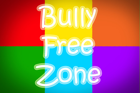 Bully Free Zone Concept text on background photo