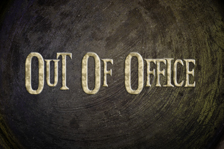 days gone by: Out Of Office Concept text on background Stock Photo