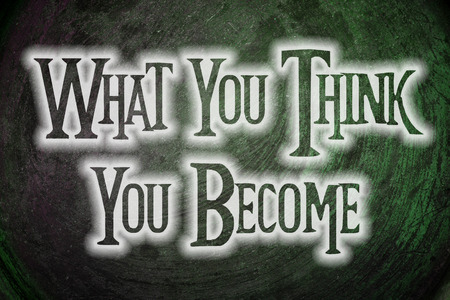 become: What You Think You Become Concept text on background Stock Photo