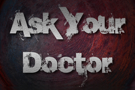 Ask Your Doctor Concept text on background