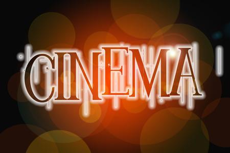 Cinema word on vintage bokeh background, concept sign idea photo