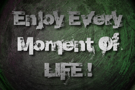 mindfulness: Enjoy Every Moment Of Life Concept text  Stock Photo