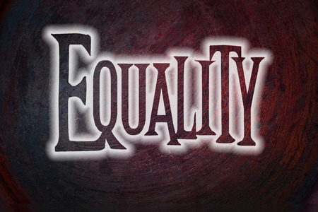 equal opportunity: Equality Concept text on background