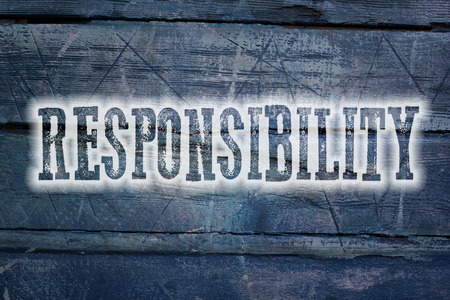 Responsibility Concept text on background photo
