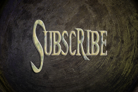 Subscribe Concept text on background photo