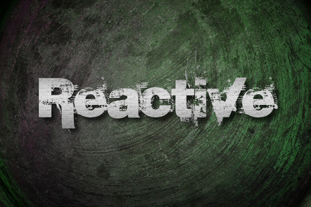 reactive: Reactive Concept text on background