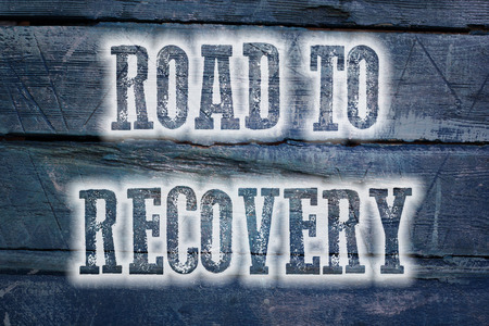 road to recovery: Road To Recovery Concept text on background