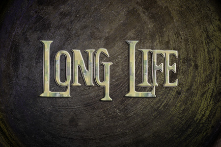 longer: Long Life Concept text on background