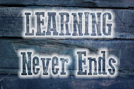 recap: Learning Never Ends Concept text on background