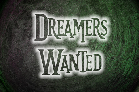 thinkers: Dreamers Wanted Concept text on background Stock Photo