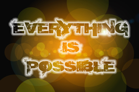 achievable: Everything Is Possible Concept text on background