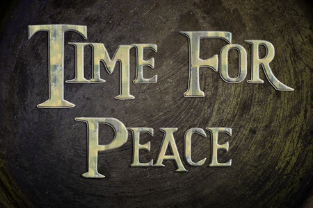 nirvana: Time For Peace Concept text on background