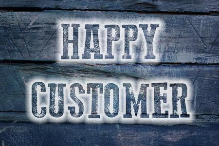 Happy Customer Concept text on background idea photo