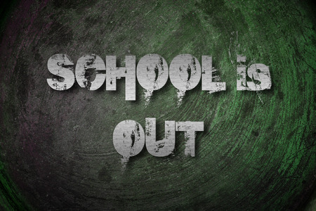 encapsulate: Schools Out Concept text on background Stock Photo