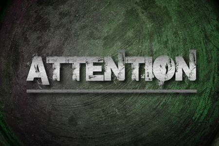 dangerously: Attention Concept text on background