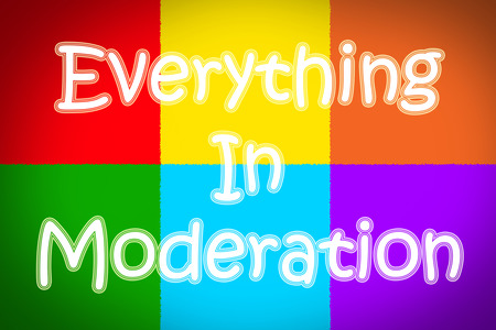 matiging: Everything in Moderation Concept text on background