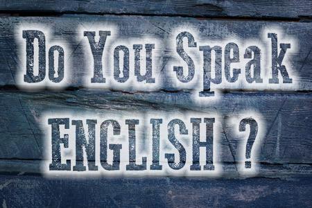 Do You Speak English Concept text on background photo