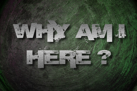 i am here: Why Am I Here Concept text on background idea Stock Photo