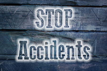 Stop Accidents Concept text on background photo