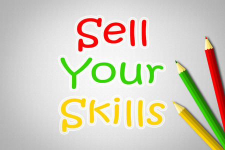 Sell Your Skills Concept text on background photo