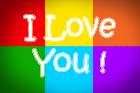 I Love You Concept text on background