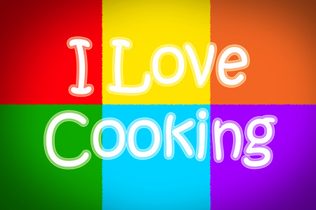 I Love Cooking Concept text on background photo