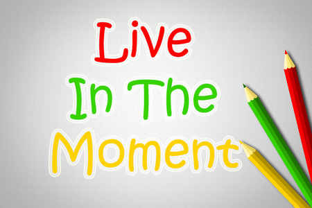happyness: Live In The Moment Concept text on background