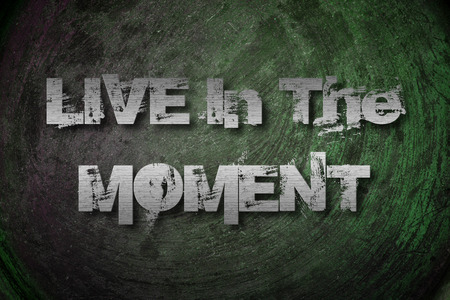 mindful: Live In The Moment Concept text on background