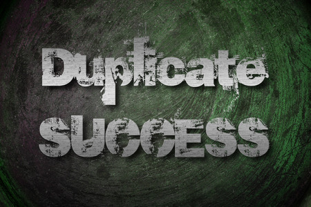 jargon: Duplicate Success Concept text on background