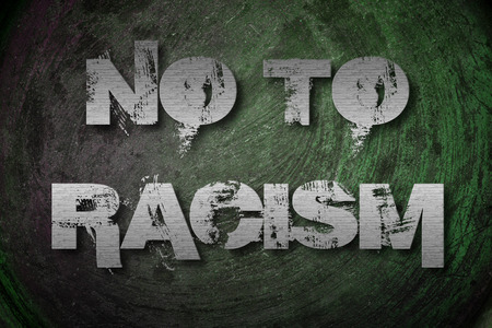unification: No To Racism Concept  text on background Stock Photo