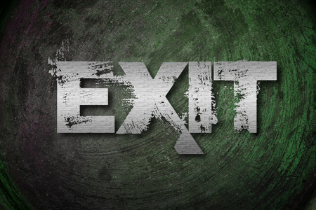 Exit Concept text on background photo