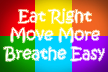 eating right: Eat Right Move More Breathe Easy Concept text on background