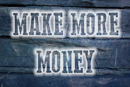 Make More Money Concept text on background photo