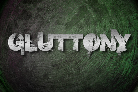 sinful: Gluttony Concept text on background