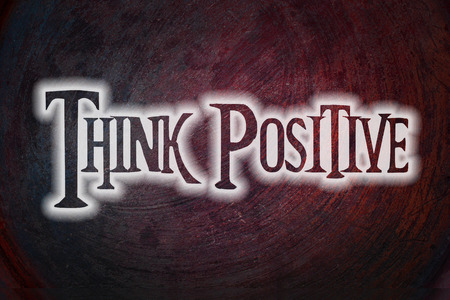 Think Positive Concept text on background photo