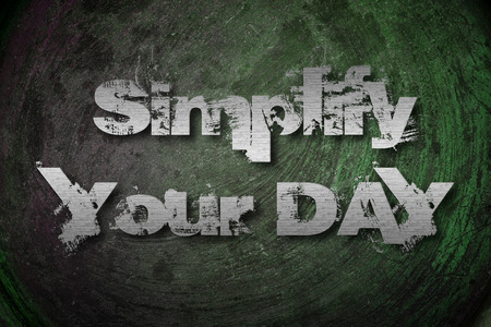 simplify: Simplify Your Day Concept text on background