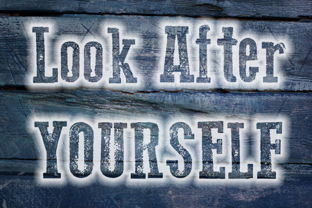 Look After Yourself Concept text on background photo