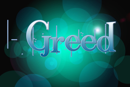 discriminate: Greed Concept text on background Stock Photo