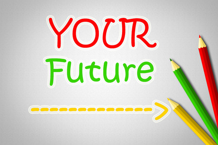 Your Future Concept text on background photo