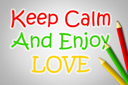 mindfulness: Keep Calm And Enjoy Love Concept text on background