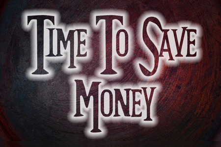 Time To Save Money Concept text on background photo