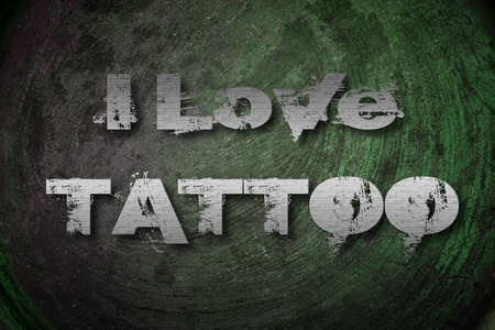 I Love Tattoo Concept text on background photo