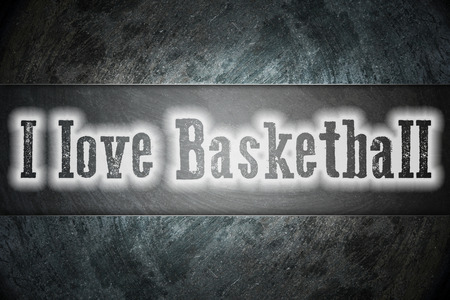 I Love Basketball Concept text on background photo