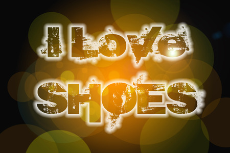 I Love Shoes Concept text on background photo